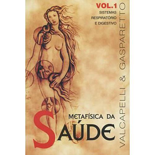 Livro - Metafisica da Saude, V.1
