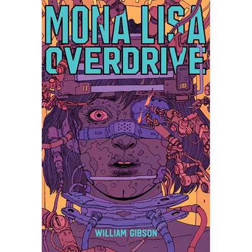 Tudo sobre 'Livro - Monalisa Overdrive'