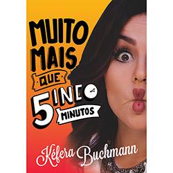 Livro - Muito Mais que Cinco Minutos