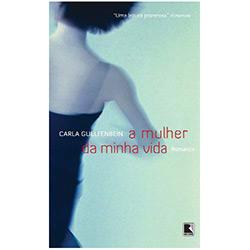 Livro - Mulher da Minha Vida, a
