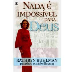 Livro - Nada é Impossível para Deus