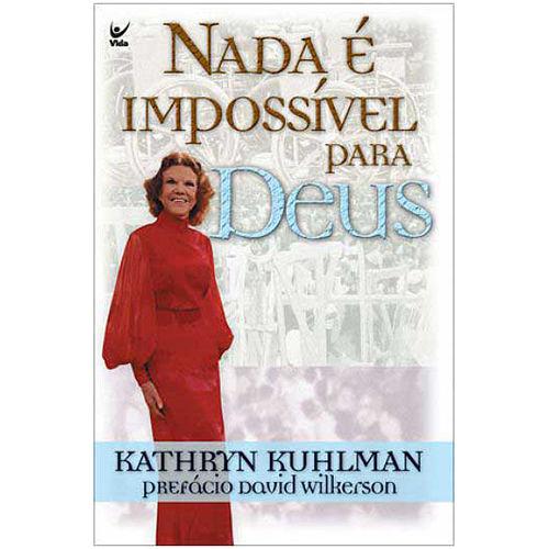 Livro Nada é Impossível para Deus
