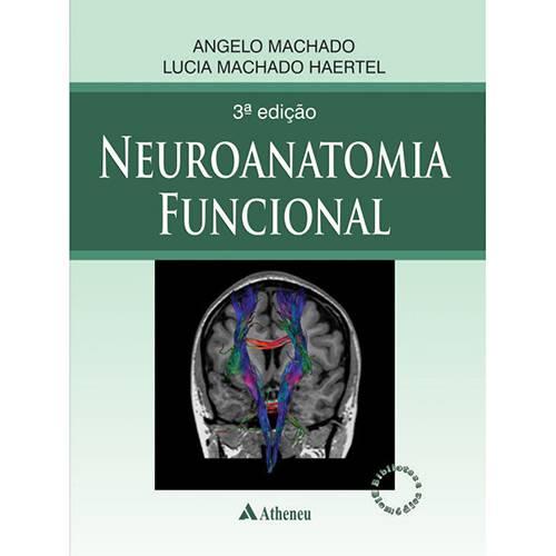 Tudo sobre 'Livro - Neuroanatomia Funcional'