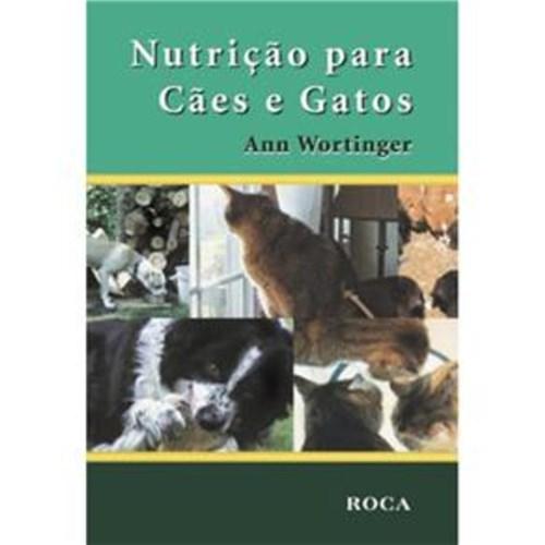 Livro - Nutrição para Cães e Gatos - Wortinger