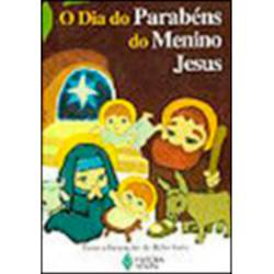 Livro - o Dia do Parabéns do Menino Jesus