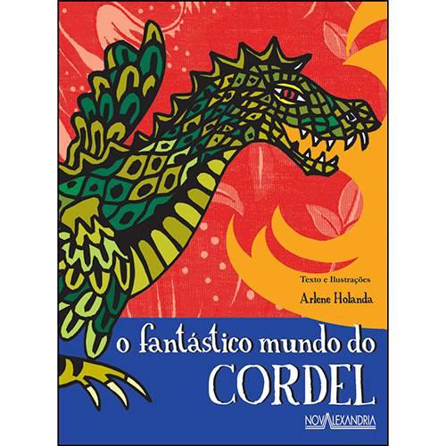 Livro - o Fantástico Mundo do Cordel