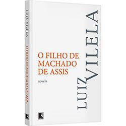Livro - o Filho de Machado de Assis