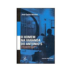 Livro - o Homem da Varanda do Antonio's