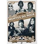 Livro - o Livro dos Mortos do Rock: Revelações Sobre a Vida e Morte de Sete Lendas do Rock´N´Roll