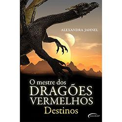 Livro - o Mestre dos Dragões Vermelhos: Destinos