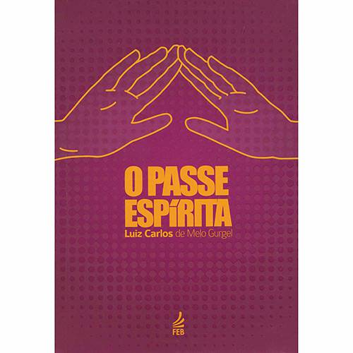 Livro - o Passe Espírita