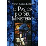 Livro - o Pastor e o Seu Ministério