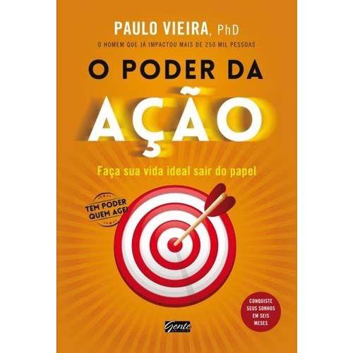 Livro - o Poder da Ação - Paulo Vieira