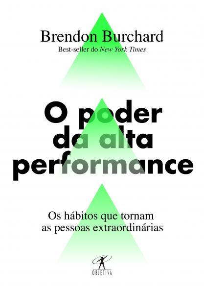 Livro - o Poder da Alta Performance