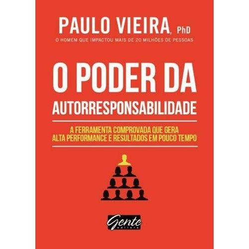 Livro - o Poder da Autorresponsabilidade - Paulo Vieira