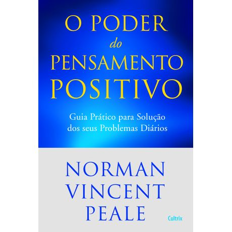 Livro o Poder do Pensamento Positivo