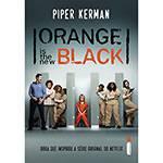 Tudo sobre 'Livro - Orange Is The New Black'