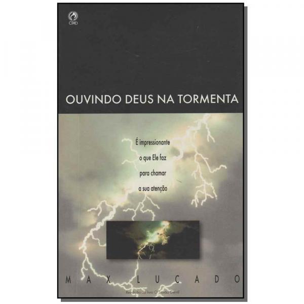 Livro - Ouvindo Deus na Tormenta - Cpad