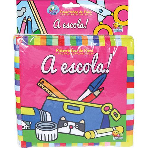 Livro - Palavrinhas de Pano: a Escola!