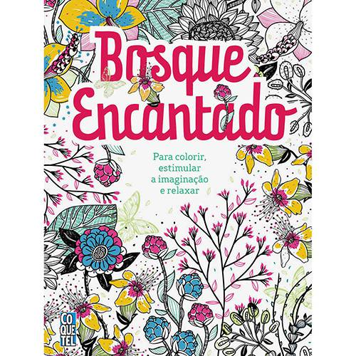 Tudo sobre 'Livro para Colorir - Bosque Encantado'