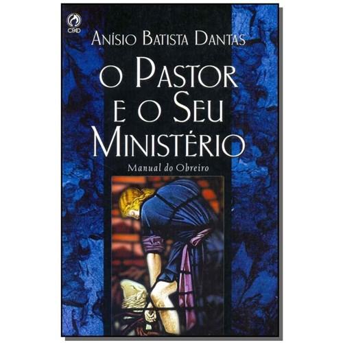 Livro - Pastor e o Seu Ministerio, o