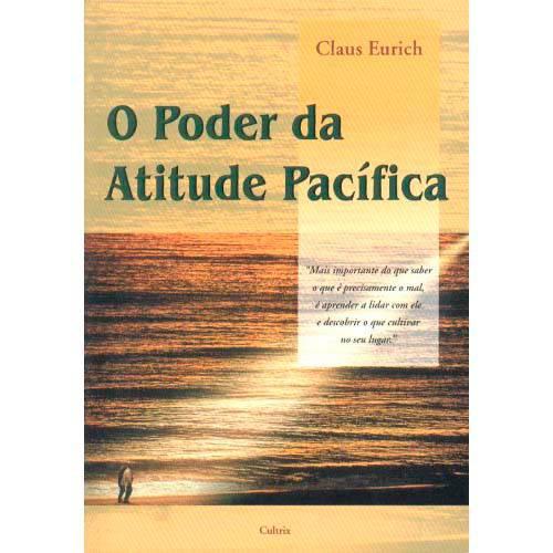 Livro - Poder da Atitude Pacifica, o