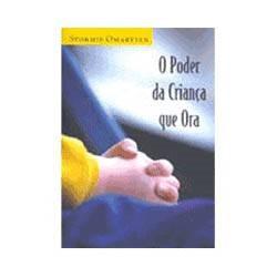 Livro - Poder da Criança que Ora, o