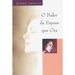 Livro - Poder da Esposa que Ora, o
