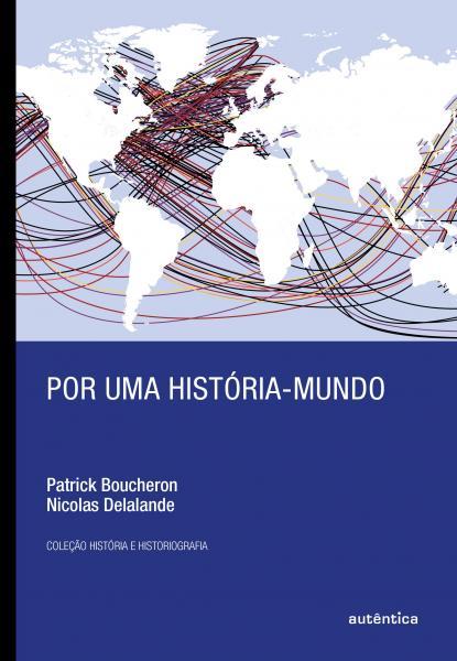 Livro - por uma História-mundo