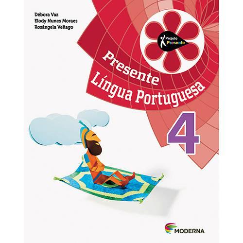 Tudo sobre 'Livro - Presente Língua Portuguesa 4'