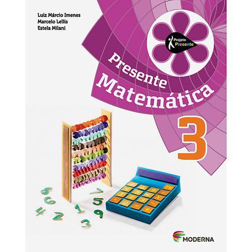 Tudo sobre 'Livro - Presente Matemática 3'