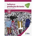 Tudo sobre 'Livro - Projeto Apoema: Leitura e Produção de Texto 8'