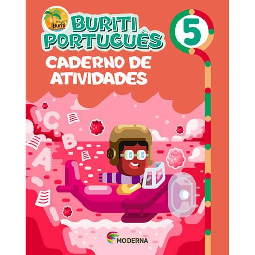 Tudo sobre 'Livro - Projeto Buriti Português - Caderno de Atividades - Vol. 5'