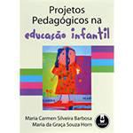 Tudo sobre 'Livro - Projetos Pedagógicos na Educação Infantil'