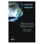 Livro - Psicologia e Educação