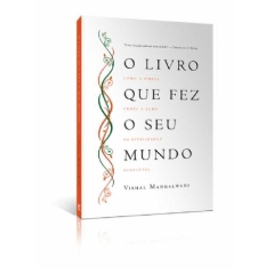 Livro que Fez Seu Mundo, o - Vida