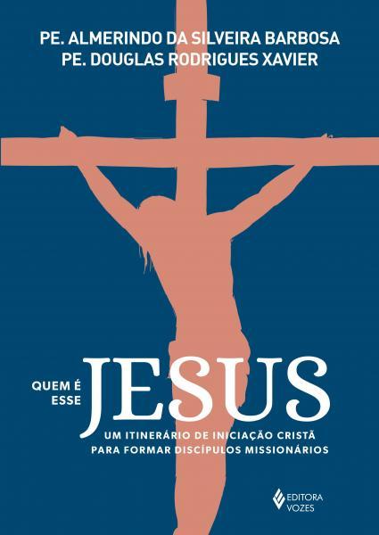 Livro - Quem é Esse Jesus