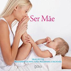 Livro - Ser Mãe