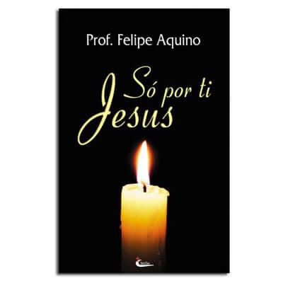 Livro - só por Ti Jesus   SJO Artigos Religiosos