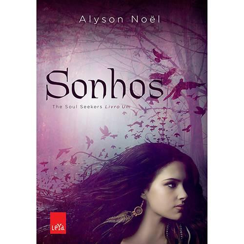 Tudo sobre 'Livro - Sonhos: The Soul Seekers - Livro 1'