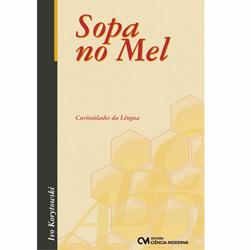 Livro - Sopa no Mel - Curiosidades da Língua