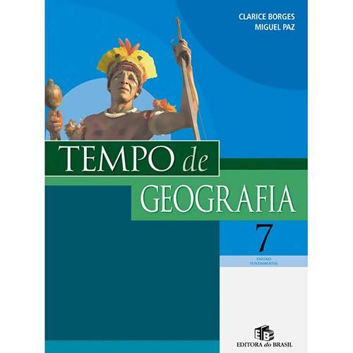 Tudo sobre 'Livro - Tempo de Geografia 7 - Ensino Fundamental'