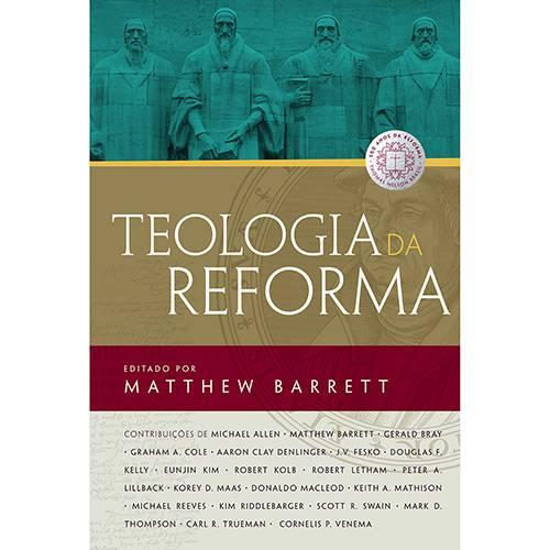 Tudo sobre 'Livro - Teologia da Reforma'