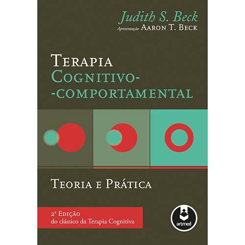 Tudo sobre 'Livro - Terapia Cognitivo-Comportamental:Teoria e Prática'