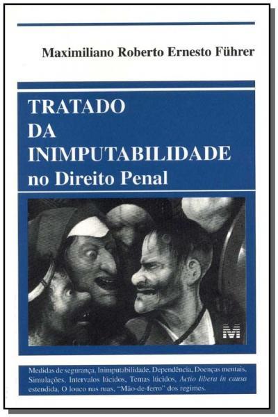 Livro - Tratado Inimputabilidade no Direito Penal - 1 Ed./2000