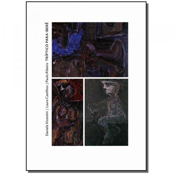 Livro - Triptico para Ibere - Cosac e Naify