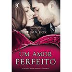 Livro - um Amor Perfeito - Saga Caribou Crossing - Vol.1