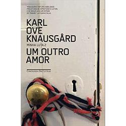 Livro - um Outro Amor: Minha Luta 2