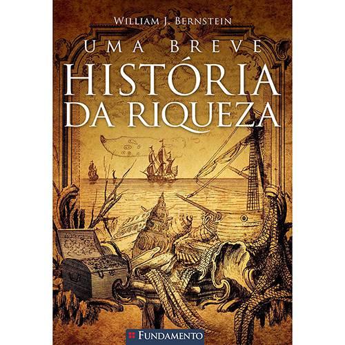 Livro - uma Breve História da Riqueza