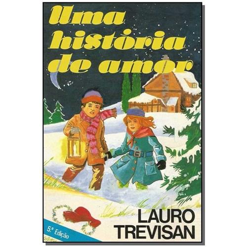 Livro - uma Historia de Amor (Trevisan)